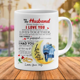 To My Husband Never Forget That I Love You To The Moon And Back Mug - Couple Cups- Anniversary Gifts- Funny Cup Gift