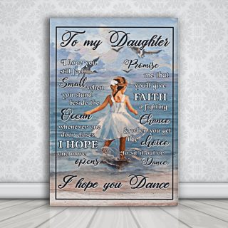 To My Daughter I Hope You Still Feel Small When You Stand Beside the Ocean - 0.75 & 1.5 In Framed Canvas - Home Wall Decor, Wall Art