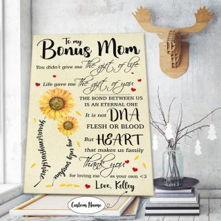 To My Bonus Mom Life Gave Me The Gift Of You Personalized Canvas - Gift For Bonus Mom - 0.75 & 1.5 In Framed -Wall Decor, Canvas Wall Art