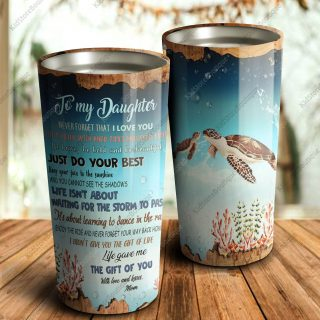 To My Daughter Just Do Your Best Keep Your Face To The Sunshine -Mother and Daughter - Travel Cup, Cup for daughter, Best Daughter Gift