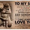 To My Son Never Feel That You Are Alone Canvas- 0.75 & 1.5 In Framed -Wall Decor, Canvas Wall Art