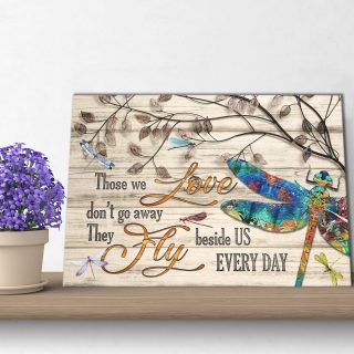 Those We Love Don't Go Away They Walk Beside Us Everyday - 0.75 & 1.5 In Framed Canvas - Home Decor, Canvas Wall Art