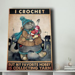Cat I Crochet By My Favorite Hobby Is Collecting Yarn Canvas- 0.75 & 1.5 In Framed Canvas - Home Wall Decor, Wall Art