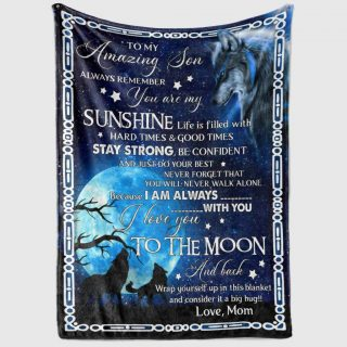 Wolf From Mom To My Amazing Daughter/ Son Always Remember You Are My Sunshine Fleece Blanket - Best Gifts For Daughter/ Son From Mom