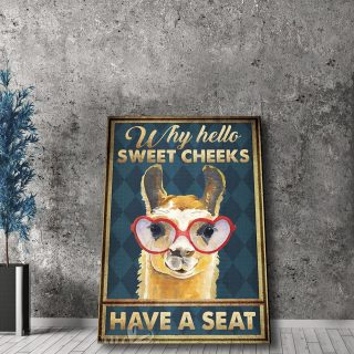 Llama Why Hello Sweet Cheeks Have A Seat0.75 & 1.5 In Framed Canvas - Housewarming Gifts - Home Living - Wall Decor - Canvas Wall Art