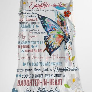 To My Daughter-in-law Thanks For The Love You Show Me From Mother-in-law Blanket - Wedding Gifts- Best Gifts for Daughter-in-law