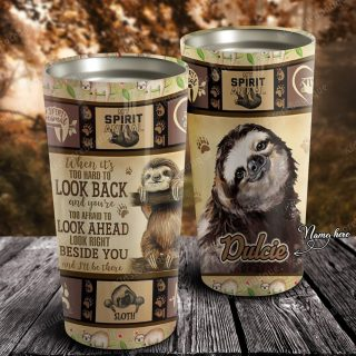 Personalized Sloth Look Back Look Ahead Beside You and I'll Be There Stainless Steel Tumbler- Travel Mug - Birthday Gift Ideas