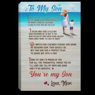 To My Son I am Proud Of You Canvas- Gift for Son From Mom - 0.75 & 1.5 In Framed -Wall Decor,Canvas Wall Art