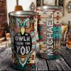 Personalized Owl Be There For You Stainless Steel Tumbler- Owl Lover Gifts- Owl Cup- Travel Mug - Birthday Gift Ideas
