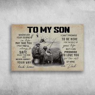 Father And Son Fishing - To My Son Wherever Your Journey Canvas -Gifts For Son From Dad- 0.75 & 1.5 In Framed -Wall Decor,Canvas Wall Art