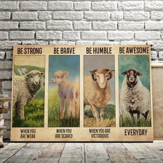 Be Strong When You Are WeakSheep Be Brave When You Are Scared Be Humble 0.75 & 1.5 In Framed Canvas - Home Decor, Canvas Wall Art