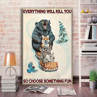 Animals Snowboarding Everything Will Kill You So Choose Something Fun 0.75 & 1.5 In Framed Canvas - Wall Decor, Canvas Wall Art