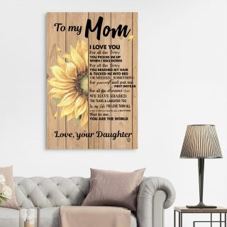 Sunflower To my Mom I love you for All the Time canvas - 0.75 & 1.5 In Framed -Wall Decor, Canvas Wall Art