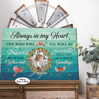 Always In My Heart You Were My Favorite Hello And My Hardest Goodbye 0.75 & 1.5 In Framed Canvas- Memorial Art- Home Decor, Canvas Wall Art