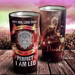 I Never Said I Was Perfect I am Zodiac Personalized Tumbler- Astrology Sign Gift, Stainless Tumbler