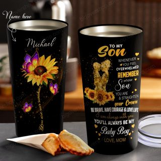 Sunflower To My Son You'll Always Be My Baby Boy Personalized Tumbler- Gifts for Son From Mom- Birthday Gift, Cup for Son, Best Son Gift
