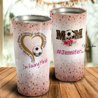 Mom Soccer I'm Raising Mine Personalized Tumbler- Mother's Day Gift, Mom Tumbler, Mom Cup, Best Mom Gift