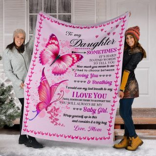 Butterfly - Mom To My Daughter I Would Use Last Breath To Say I Love You Fleece Blanket - Best Gifts For Daughter From Mom