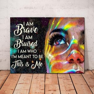 LBGT Girl I Am Brave I Am Bruied I Am Who I'm Meant To Be This Is Me 0.75 & 1.5 In Framed Canvas -Gift Idea - Home Decor, Wall Art
