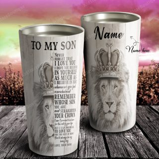 Lion To My Son Never Forget That I Love You This Old Lioness Stainless Steel Tumbler- Travel Cup, Cup for Son, Best Gift fof Son From Mother
