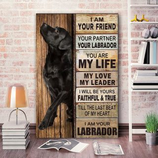 Labrado I Am Your Friend - Dog Canvas - Memorial Dog 0.75 In & 1.5 In Framed Canvas- Best Gift for Dog Lovers- Home Decor, Canvas Wall Art