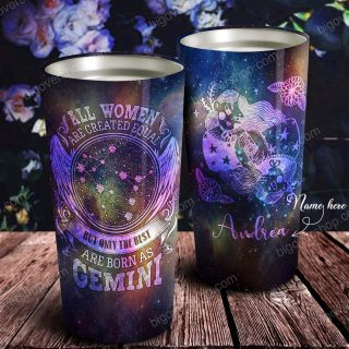 All Women Are Created Equal But Only One Zodiac Personalized Tumbler- Astrology Sign Gift, Stainless Tumbler