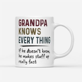 Printed on Both Sides- Grandpa Knows Everything Coffee Mug 11oz- Father's Day Gift, Dad Mugs, Dad Cup, Best Dad Gift