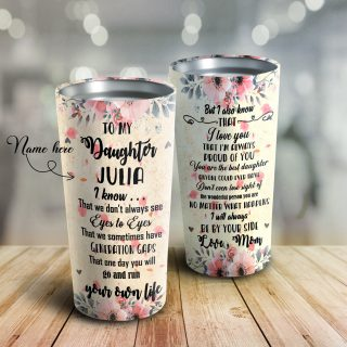 To My Daughter - Flower Mom - Personalized Tumbler , Daughter Cups, Daughter Mugs- Best Gift for Daughter