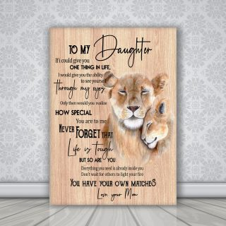 Lion- To My Daughter You Have Your Own Matches Canvas - Daughter Gifts From Mom 0.75 & 1.5 In Framed -Wall Decor, Canvas Wall Art