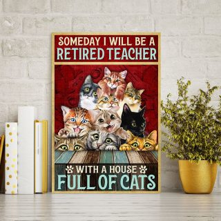 Someday I Will Be A Retired Teacher With A House Full Of Cats 0.75 & 1.5 In Framed - Home Living - Wall Decor, Canvas Wall Art