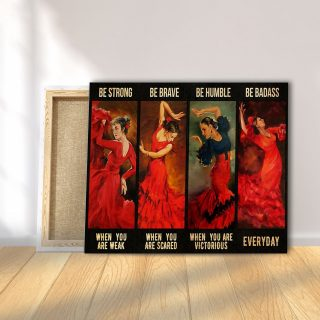 Beautiful Latin Girls – Be Strong When You Are Weak, Be Brave When You Are Scare 0,75 and 1,5 Framed Canvas - Home Decor- Canvas Wall Art