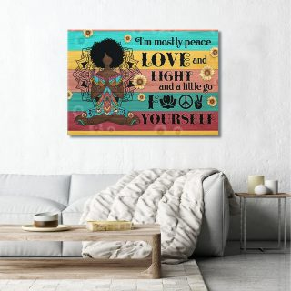 Melanin Queen I'm Mostly Peace Love And Light A Little Go Yourself Canvas- 0.75 & 1.5 In Framed -Wall Decor, Canvas Wall Art