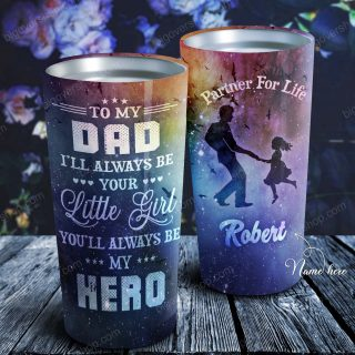 To My Dad - Dad Hero Galaxy- Dad and daughter - Personalized Tumbler- Father's Day Gift, Dad Cup, Best Dad Gift