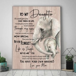 Elephant- To My Daughter You Have Your Own Matches Canvas - Daughter Gifts From Mom 0.75 & 1.5 In Framed -Wall Decor, Canvas Wall Art