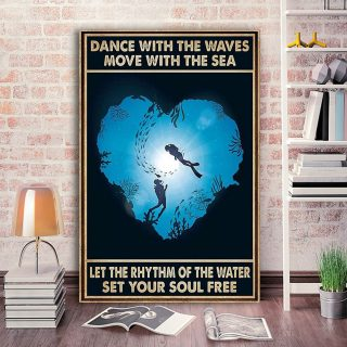 Scuba Diving Dance With The Waves Move With The Sea 0.75 & 1.5 In Framed Canvas -Gift Ideas- Wall Decor, Canvas Wall Art