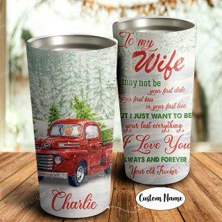 Personalized To My Wife I Love You From Your Old Trucker Couple and Red Truck -Anniversary Gifts- Christmas Gifts-Travel Mug