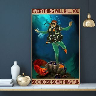 Electric Eel Everything Will Kill You So Choose Something Fun 0.75 & 1.5 In Framed Canvas - Wall Decor, Canvas Wall Art