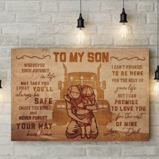 To My Son Wherever Journey In Life Dad And SonTruck Canvas - 0.75 & 1.5 In Framed -Wall Decor,Canvas Wall Art