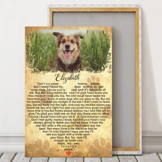 Don't Cry Sweet Don't Weep Mama Dog Canvas - Memorial Dog- Dog Lovers Gifts - 0.75 & 1.5 In Framed -Wall Decor, Canvas Wall Art