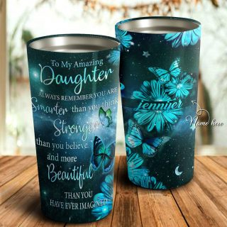 To My Amazing Daughter Galaxy Butterfly Turquoise Personalized Tumbler, Daughter Cups, Daughter Mugs- Best Gift for Daughter