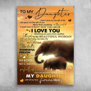 To My Daughter I Am Proud To Call You My Daughter Elephant Canvas - 0.75 & 1.5 In Framed -Wall Decor,Canvas Wall Art