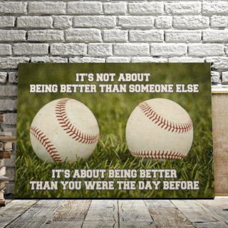 It's Not About Being Better Than Someone Else 0.75 & 1.5 In Framed Canvas - Gift For Baseball Lovers- Wall Decor,Canvas Wall Art