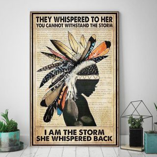 Native America They Whispered to Her You Cannot Withstand the Storm I Am the Storm Canvas -0.75 & 1.5 In Framed -Wall Decor, Wall Art