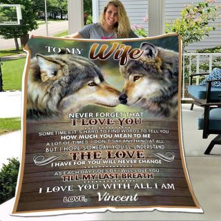 Personalized To My Wife Never Forget That I Love You with All I Am Wolf Fleece Blanket -Christmas Best Gifts For Wife From Husband