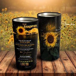 To My Daughter Tumbler- Sunflower Personalized Mugs - Daughter Gift- Best Gift for Daughter