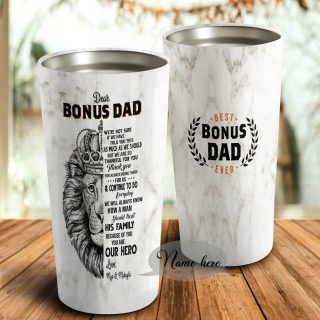 Personalized Tumbler- Best Bonus Dad Ever Thanks For Always Being There For Us Tumbler - Father's Day Gift, Dad Cup, Best Dad Gift