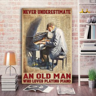 Old Man Playing Piano – Never Underestimate An Old Man Who Loves Playing Piano 0.75 & 1.5 In Framed Canvas - Home Decor- Canvas Wall Art