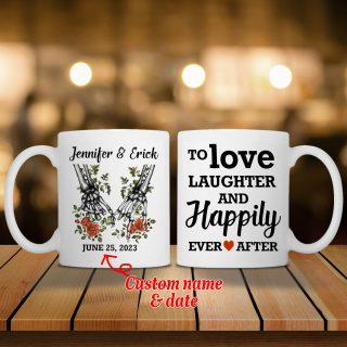 Personalized Skeleton To Love Laughter And Happily Ever and After With Names Mug- Anniversary Gifts- Best Cup Gift