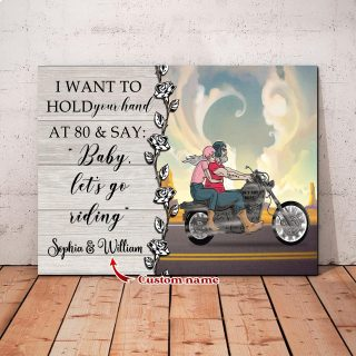 Personalized I Want To Hold Your Hand At 80 And Say Baby Let Go Riding With Names- 0.75 & 1.5 In Framed -Wall Decor, Canvas Wall Art