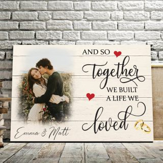 Personalized And So Together We Build A Life We Loved 0.75 & 1.5 In Framed Canvas- Anniversary Gifts- Home Decor, Canvas Wall Art